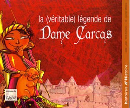 La véritable légende de Dame Carcas